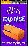Cold Case (Dev Haskell - Private Investigator Book 24)