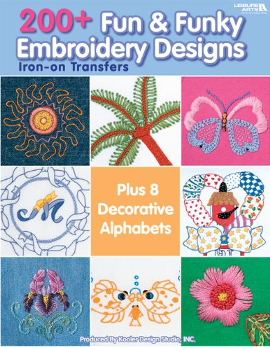 200+ Fun & Funky Embroidery Designs  (Leisure Arts #4330)