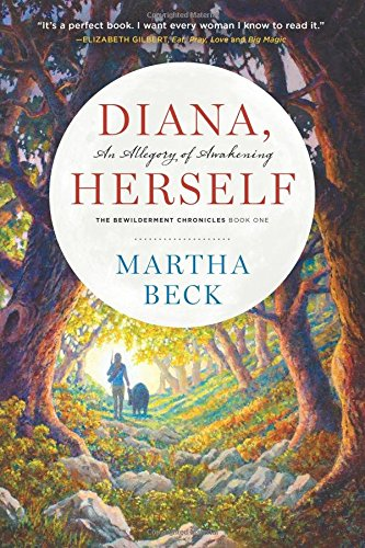 Diana, Herself: An Allegory of Awakening (Bewilderment Chronicles)