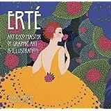 Erté: Art Deco Master of Graphic Art & Illustration (Masterworks)