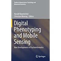 Digital Phenotyping and Mobile Sensing: New Developments in Psychoinformatics