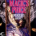 Magic's Price: The Last Herald Mage, Book 3 Hörbuch von Mercedes Lackey Gesprochen von: Gregory St. John