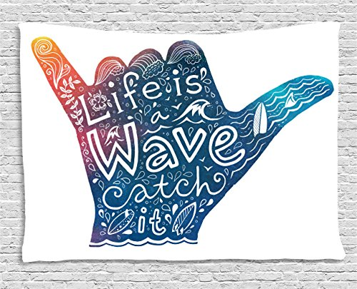 - Ambesonne Wave Tapestry by, Life is a Wave Catch It Inspirational Quote Shaka Sign Cute Floral Sea Details Art, Wall Hanging for Bedroom Living Room Dorm, 80 W X 60 L Inches, Multicolor