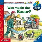 Was macht der Bauer? (Wieso? Weshalb? Warum? junior)   Patricia Mennen, Marion Kreimeyer-Visse