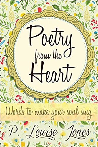 Book Poetry from the Heart: Words to Make Your Soul Sing