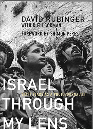 Israel Through My Lens Sixty Years As a Photojournalist 2007 1st Edition