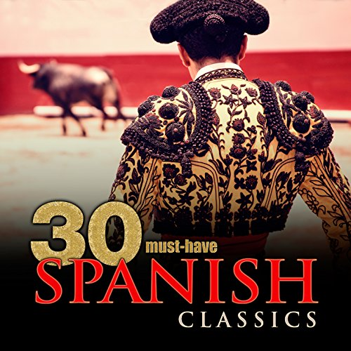 30 Must-Have Spanish Classics ()