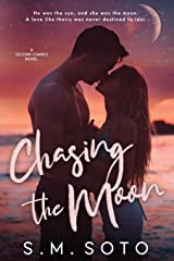 Chasing the Moon: A Standalone Second Chance Romance Paperback