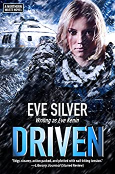 Driven: A Northern Waste Novel by [Silver, Eve]