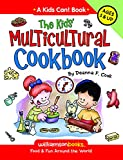 img - for The Kids' Multicultural Cookbook (Kids Can!) book / textbook / text book
