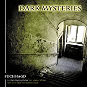 Fuchsjagd (Dark Mysteries 1) | Markus Winter