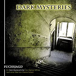 Fuchsjagd (Dark Mysteries 1)