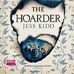 The Hoarder | Jess Kidd