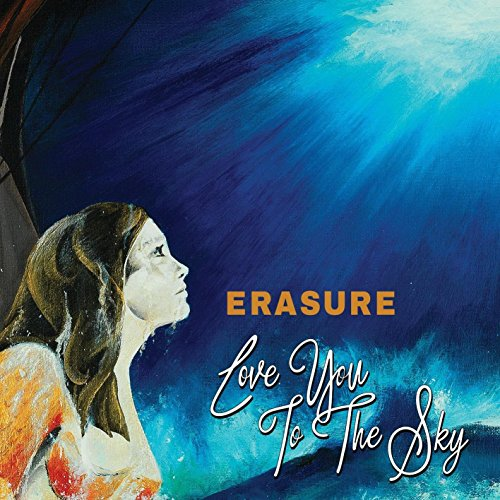 Erasure - Love You To The Sky (Remixes) (2017) [WEB FLAC] Download