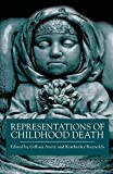 img - for Representations of Childhood Death book / textbook / text book