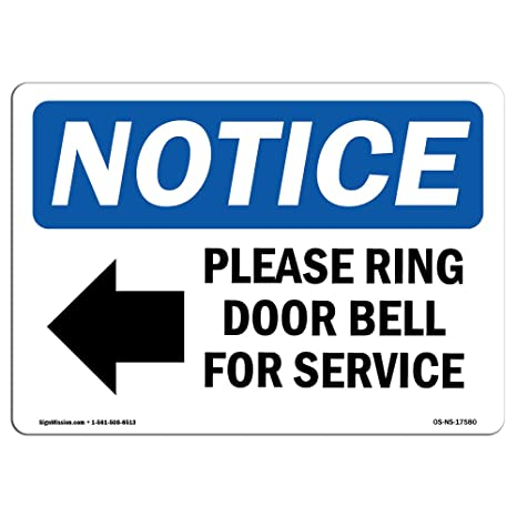 OSHA Notice Sign - Please Ring Door Bell for Service Sign with Symbol | Vinyl Label Decal | Protect Your Business, Work Site | Made in The USA