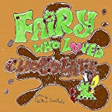 Fairy Who Loved Chocolate