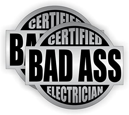 Certified Bad Ass Lineman Hard Hat Decal Helmet Sticker Electrician Stickers