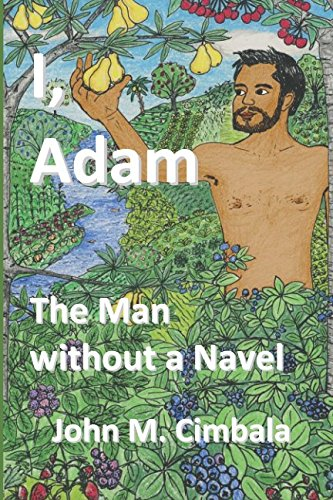 I, Adam: The Man without a Navel