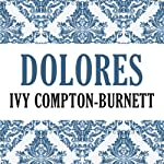 Dolores   Ivy Compton-Burnett