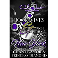 Hoodwives & Rich Thugs of New York (English Edition)