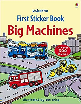 First Sticker Book – Big Machines!
