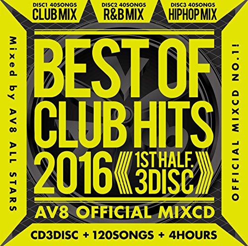Av8 All Stars - Best Of Club Hits 2016 1St Half Av8 Official MixCD (2CDS) [Japan CD] AME-4SS