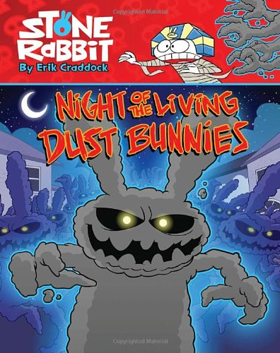 Stone Rabbit #6: Night of the Living Dust (Rabbit Dust)