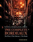 The Complete Bordeaux: The Wines*The Chateaux*The People (Mitchell Beazley Wine Library)