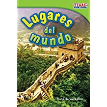 Lugares del mundo (Places Around the World) (Spanish Version) (TIME FOR KIDS® Nonfiction Readers)...