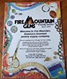 Fire Mountain Gems Friendly Service Since 1973: Welcome to Fire Mountain America's Foremost Jwelry Supply Company offers
