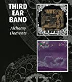 ALCHEMY, ELEMENTS by Third Ear Band (2009-06-16)