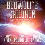 Beowulf's Children | Larry Niven,Jerry Pournelle,Steven Barnes
