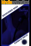 Dallas (Edizione Italiana) (Invitation Only Vol. 5)