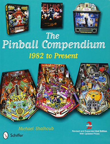 The Pinball Compendium: 1982 to Present