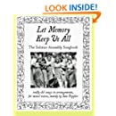 Let Memory Keep Us All: The Solstice Assembly Songbook: really old songs in choral arrangements for mixed voices, mostly by Jane Peppler