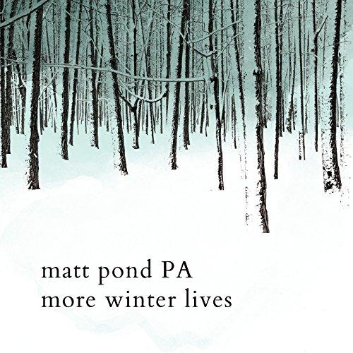 (More Winter Lives)