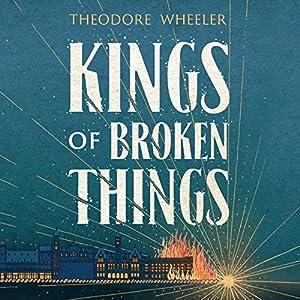 Kings of Broken Things Audiobook