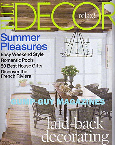 Elle Decor June 2005 Magazine SUMMER PLEASURES EASY WEEKEND STYLE Romantic Pools LAID-BACK DECORATING 50 Best House Gifts
