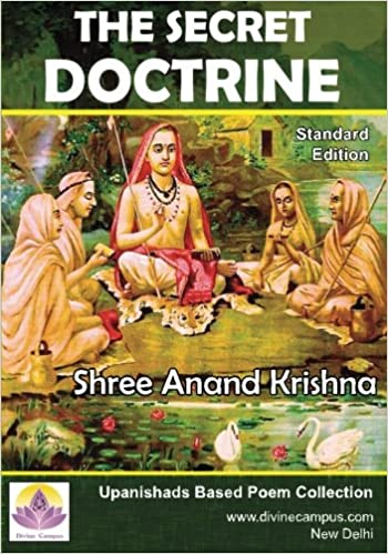 The Secret Doctrine: Poems Inspired from Upanishads