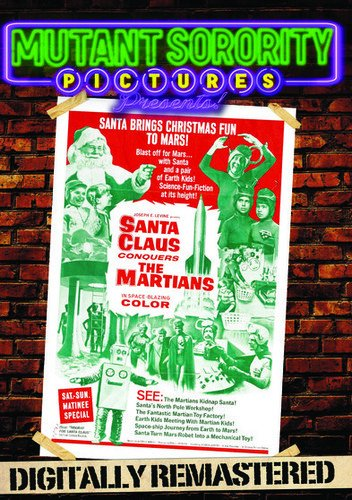Santa Claus Conquers the Martians - Digitally Remastered ()