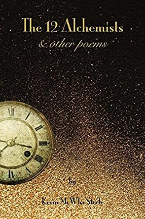 The 12 Alchemists & Other Poems