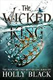 The Wicked King (The Folk of the Air, Band 2)