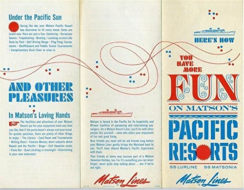 Matson Lines SS Lurline & Matsonia Fun on Matson's Pacific Resorts Brochure 1960