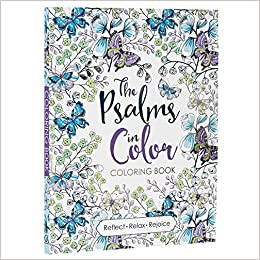 Amazon The Psalms In Color Inspirational Adult Coloring Book 9781432115968 Christian Art Publishers Books