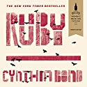 Ruby Audiobook by Cynthia Bond Narrated by Cynthia Bond