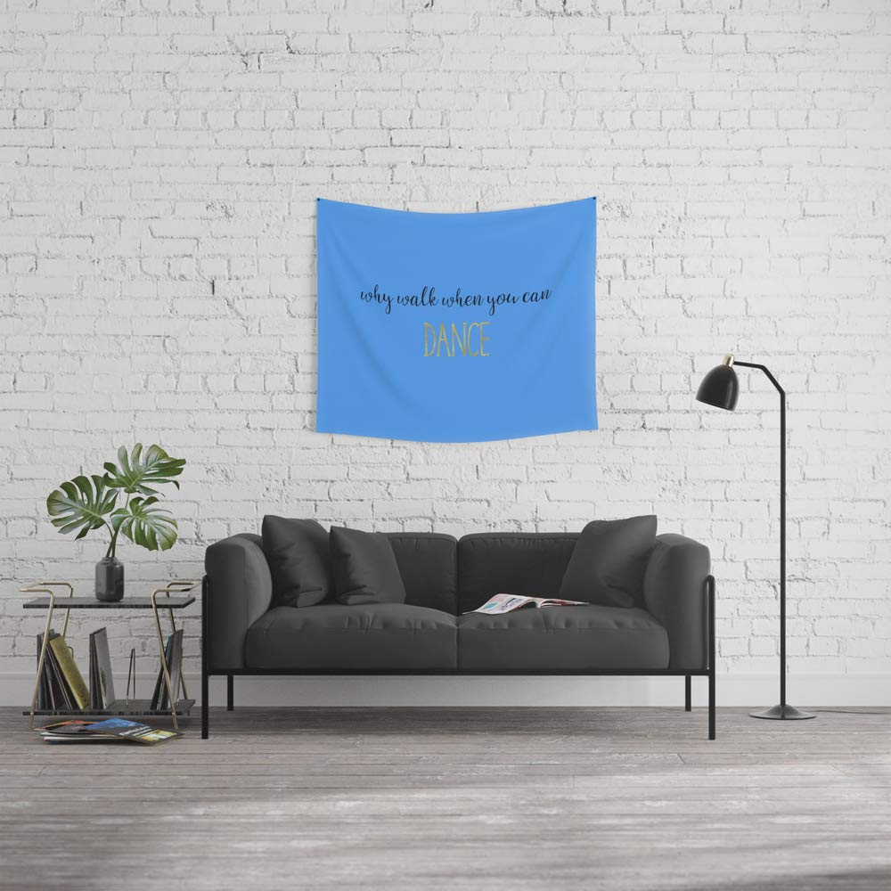 Society6 Wall Tapestry, Size Small: 51'' x 60'', Why Walk When You Can Dance - Light Blue by heartlandlettering
