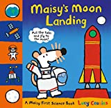 Maisys Moon Landing: A Maisy First Science Book