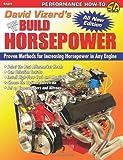 David Vizard's How to Build Horsepower (S-A Design)