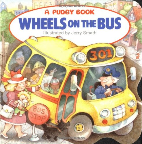 The Wheels on the Bus (Pudgy Board Book) (Business Baby)